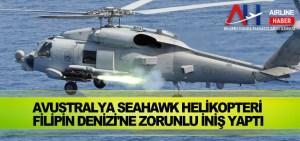 Avustralya Seahawk helikopteri Filipin Denizi'ne zorunlu iniş yaptı