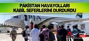 Pakistan Havayolları Kabil seferlerini durdurdu