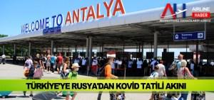 Türkiye'ye Rusya'dan Kovid tatili akını