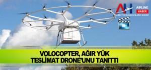 Volocopter, ağır yük teslimat drone'unu tanıttı