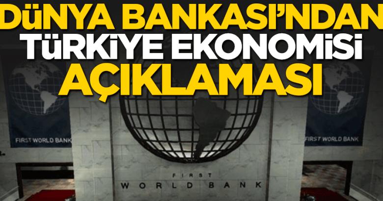 Dünya Bankası'ndan Son dakika Türkiye açıklaması