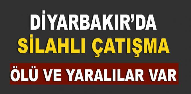 Diyarbakır da çatışma