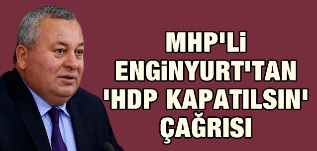 HDP kapatılsın çağrısı