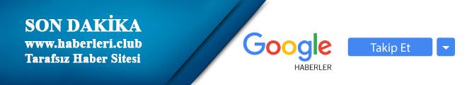 Google Son Dakika Haberler