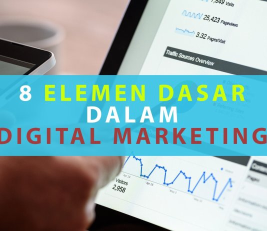 8 Elemen Dasar dalam Digital Marketing