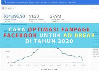 CARA OPTIMASI FANPAGE FACEBOOK UNTUK AD BREAK DI TAHUN 2020