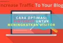 Cara Optimasi Pinterest Untuk Meningkatkan Visitor Blog