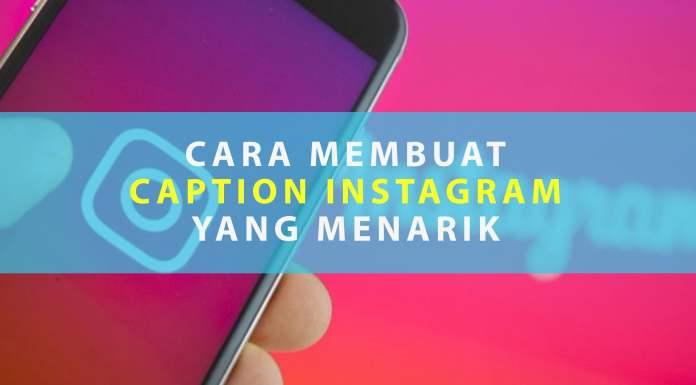 Membuat Caption Instagram yang Menarik untuk Meningkatkan Engagement