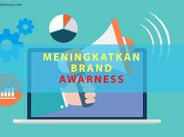Meningkatkan Brand Awareness