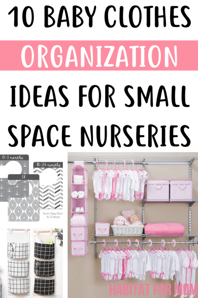 10 Baby Clothes Organization Idea for Small Space Nurseries. Organization Hacks | Organization ideas | Organization for babies nursery. #organization #habitatformom