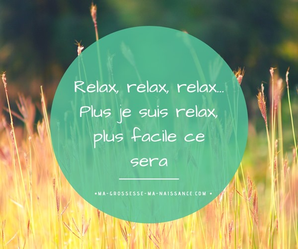 affirmation naissance ma grossesse relax