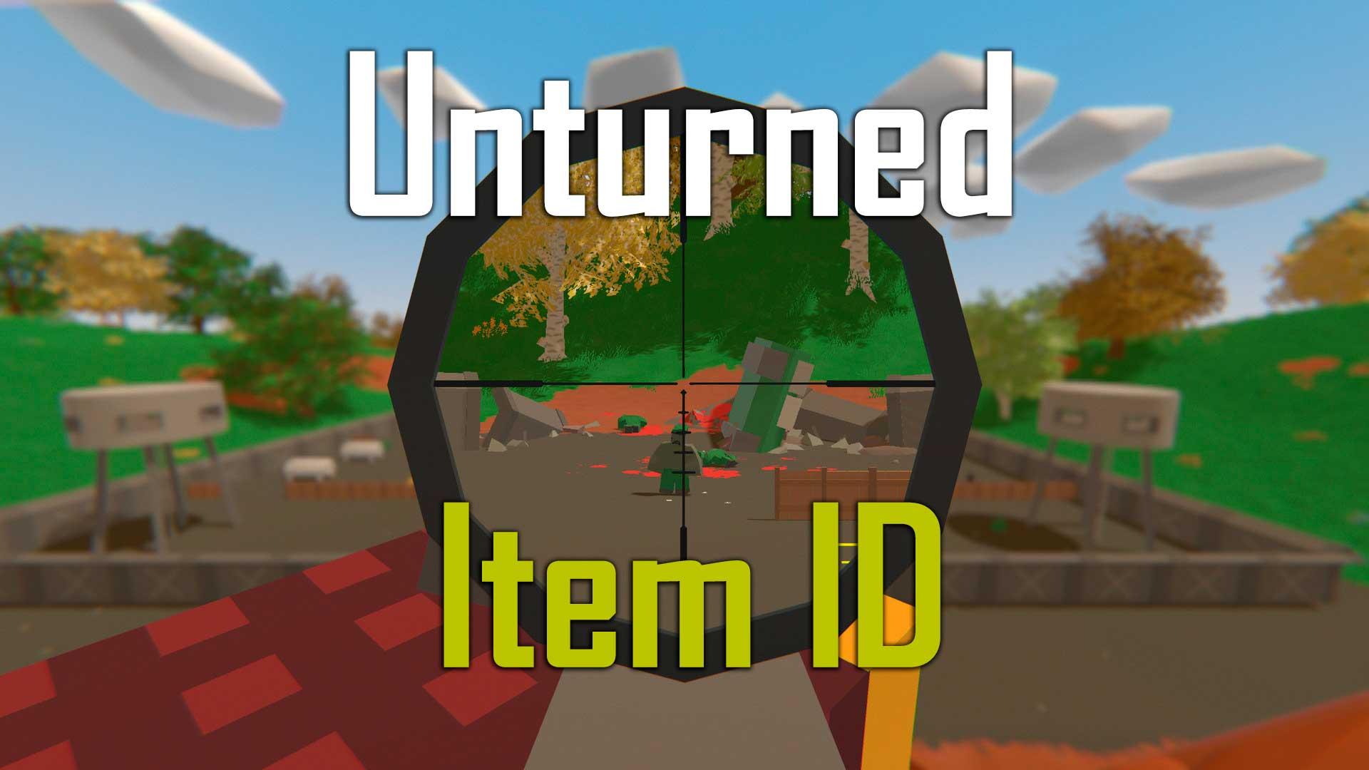 Unturned Item ID – Complete List (January 2020)