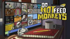 Don Not Feed the Monkeys: Guía Completa