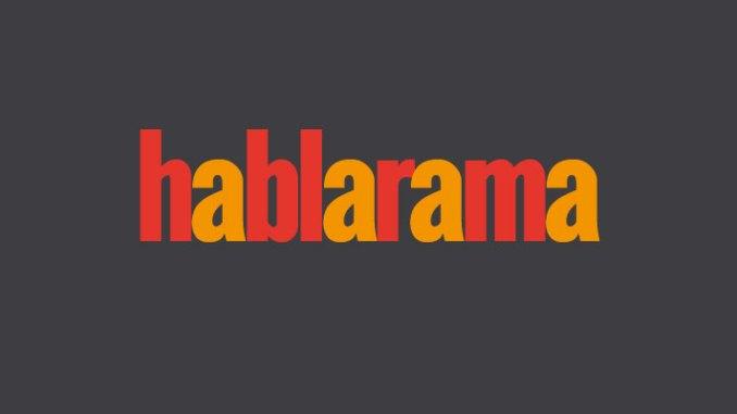 hablarama is here now