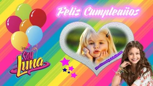 Fotomontaje de Feliz Cumpleaños Soy Luna - marcos de feliz cumpleaños soy luna - Fiesta cumpleaños soy luna