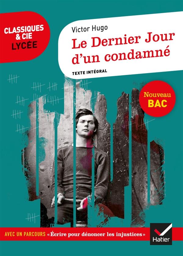 Le Dernier Jour D'un Condamne : dernier, condamne, Dernier, Condamné, Hachette.fr