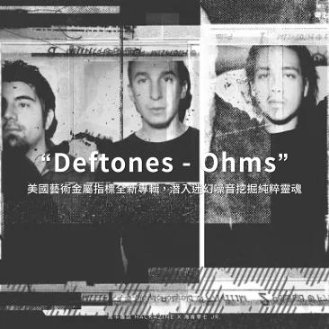 Deftones Ohms 01 01