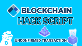 Blockchain Hack Script 2020 – Unconfirmed Transaction
