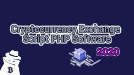Cryptocurrency Exchange Script PHP Software 2020