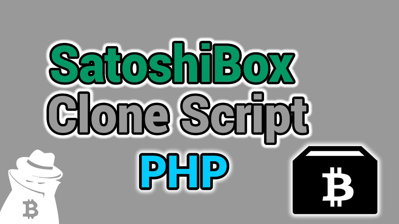 SatoshiBox Clone Script PHP 2020