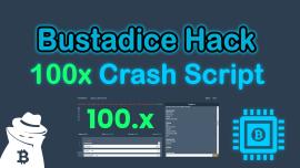 ⭐️Bustadice.com Hack 100x Crash ✅ Script