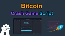 Bitcoin Crash Game Script 2021