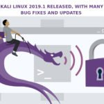 Kali Linux 2019.1 Released, with Many Bug Fixes and Updates