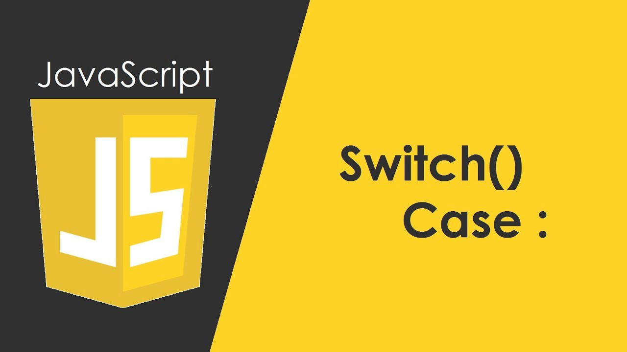 introduction to javascript switch