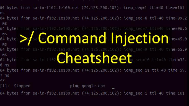 Command Injection Cheatsheet