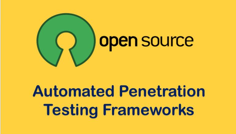 Open Source Penetration Testing Frameworks