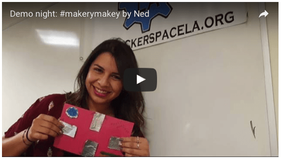 Demo night: Making Cool Things with MakeyMakey and Ned!
