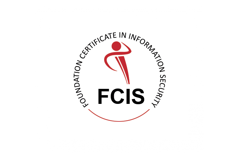 FOUNDATION CERTIFICATE IN INFORMATION SECURITY (FCIS