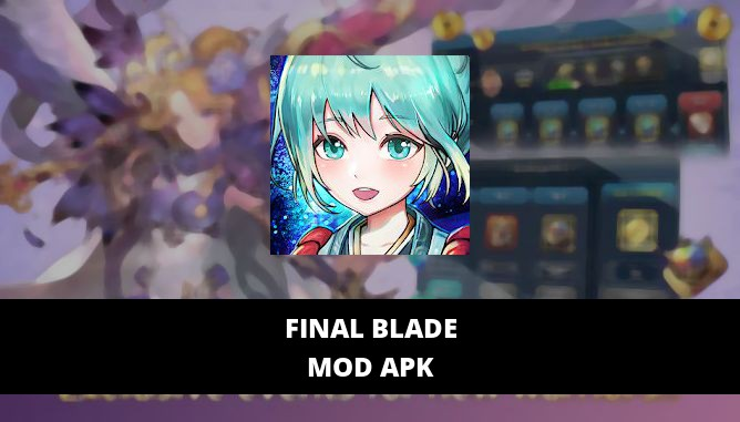 FINAL BLADE Featured Cover