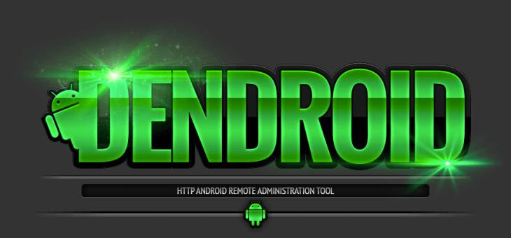 Dendroid – Crea tu propio Troyano para Android – Parte I