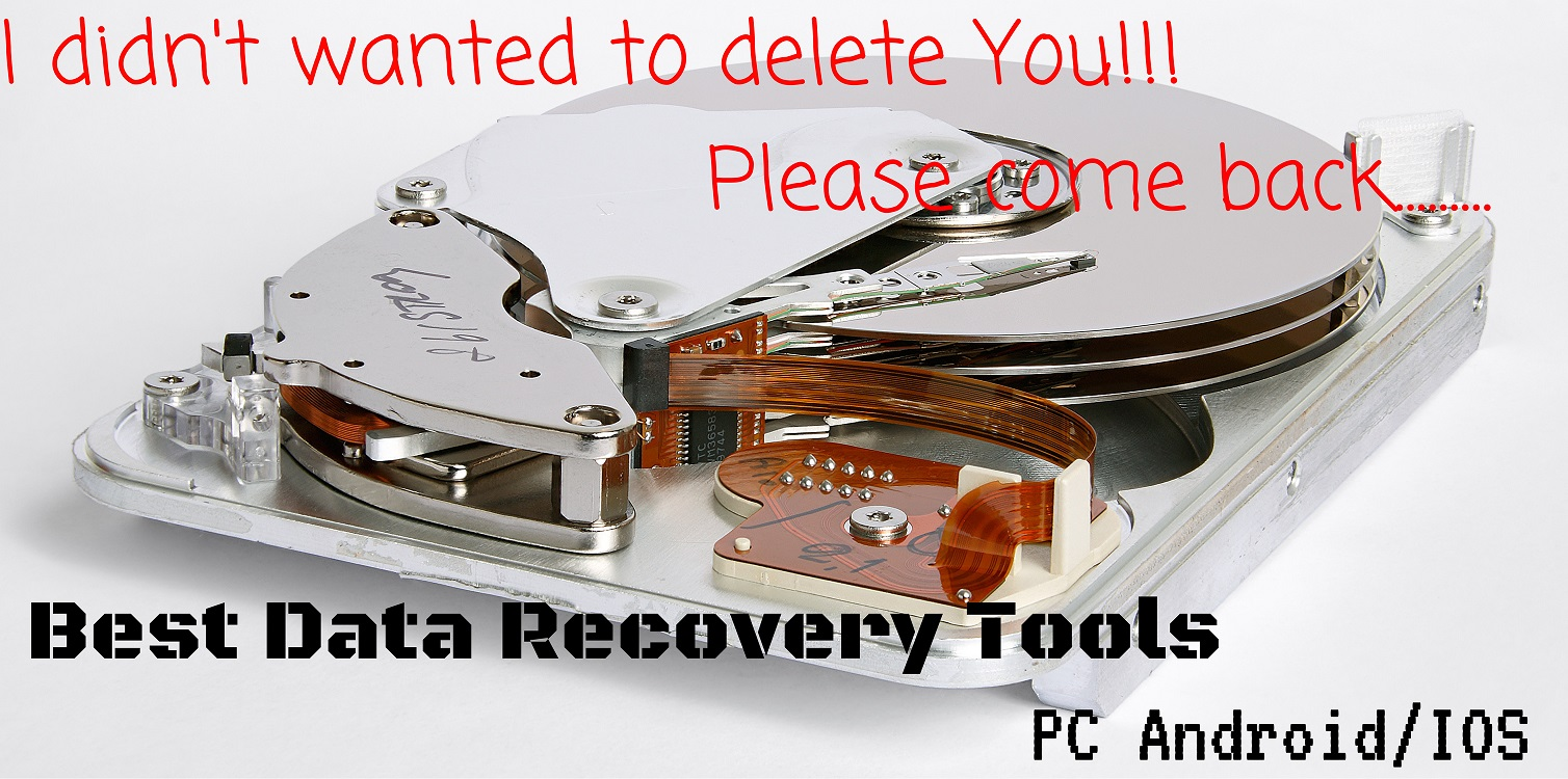 Best Data Recovery Tools for PC Android/IOS - Hacks & Geeks