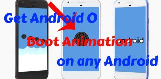 Get Android O boot animation on Any Android