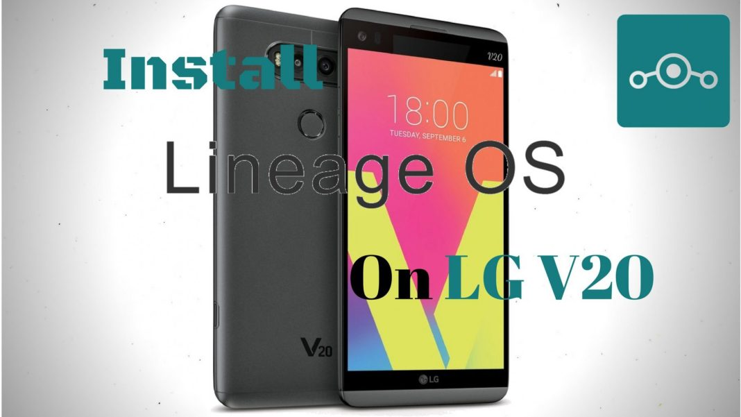 Lineage OS on LGV20