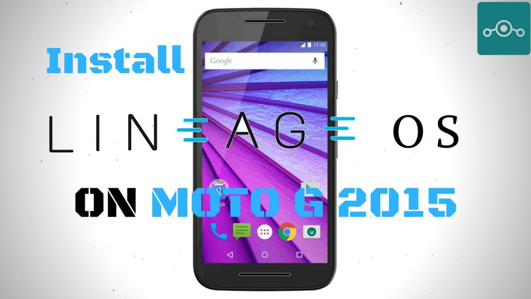 Install Lineage OS onMoto G 2015