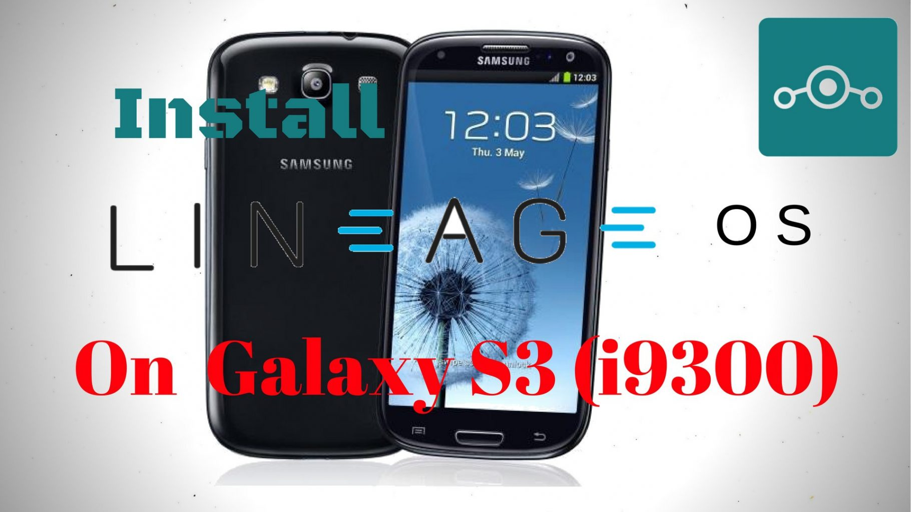 Install lineage os 14 1 on samsung galaxy s3 i9300 hacks geeks - Samsung dive galaxy s3 ...