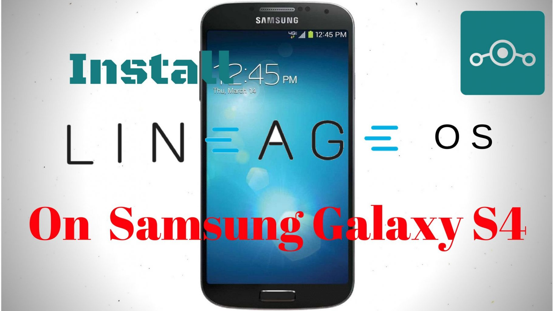 Install Lineage OS 14 1 On Samsung Galaxy S4 (jfltexx