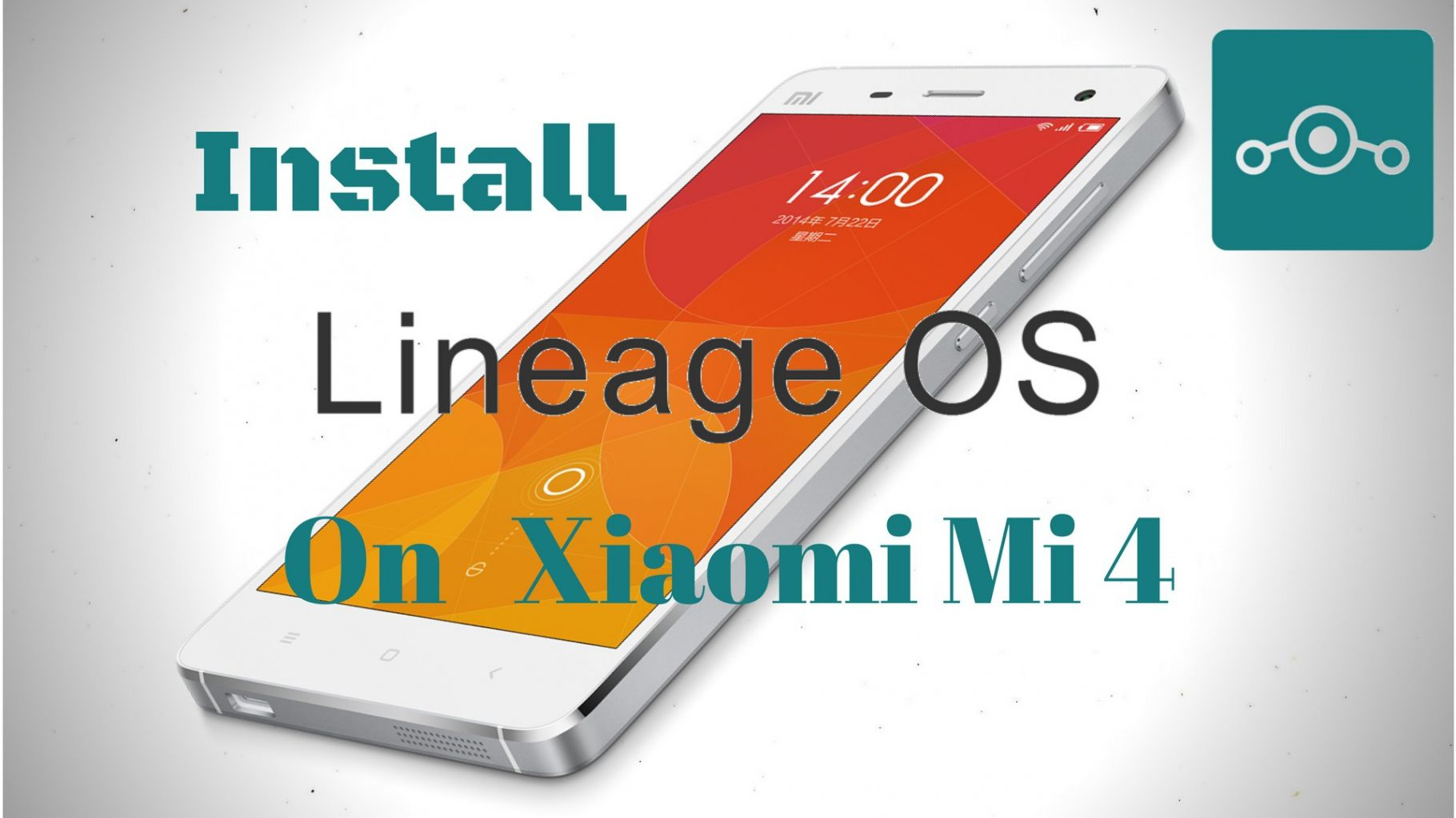 Install Lineage OS 14 1 On Xiaomi Mi 4 (cancro) - Hacks & Geeks