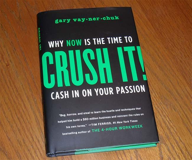 Crush it by Gary Vee