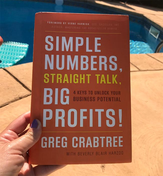 Simple Numbers, Straight Talk, Big Profits! - 4 Keys to Unlock Your Business Potential by Greg Crabtree