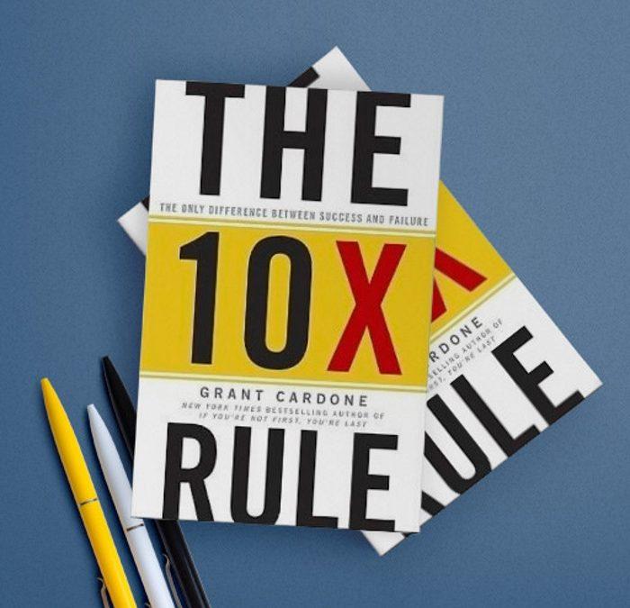 grant cardone 10x rule business success book