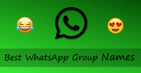 Best WhatsApp Group Names List {New 2019} for Cool Friends