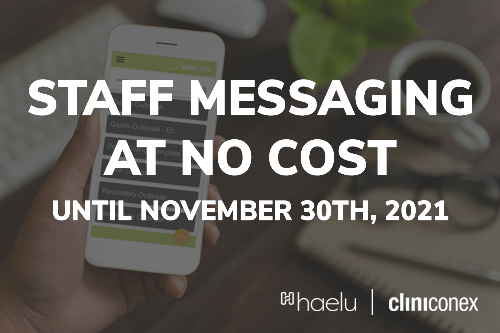 Staff messaging at no cost until November 30th 2021 - Heyloo in partnership with Cliniconex
