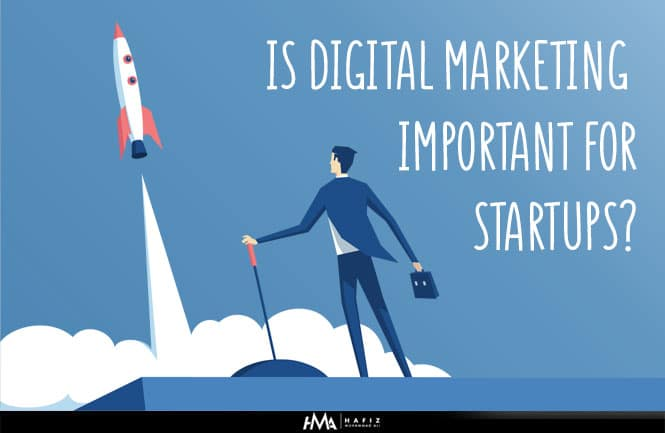 Is Digital Marketing Important for Startups