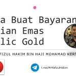 Panduan collect belian emas di Cawangan Public Gold