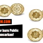 Design baru Dinar Public Gold telah mula dijual!