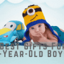 17 Best Gifts For 1 Year Old Boys Hahappy Gift Ideas